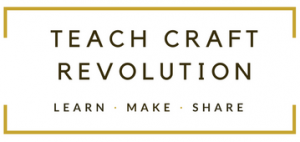 TEACH CRAFT REVOLUTION